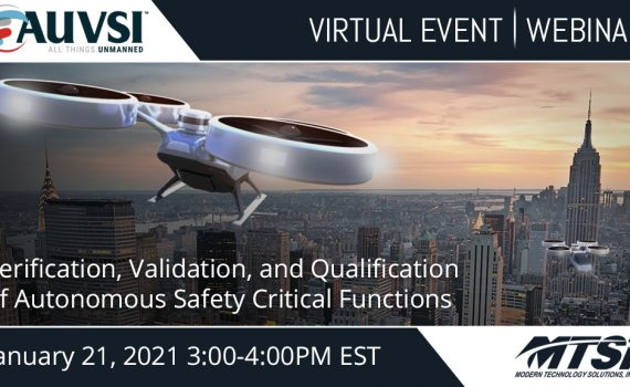 MTSI + AUVSI Webinar: Verification, Validation, and Qualification of Autonomous Safety Critical Functions